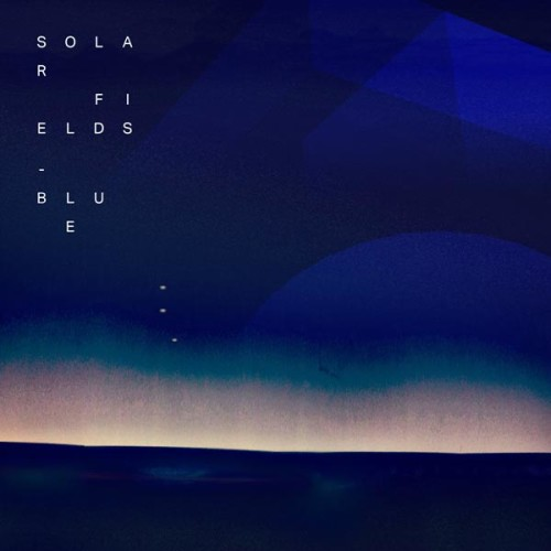 Solar-Fields---BLUE---cover